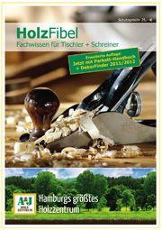 """""""HolzFibel"""" des hagebau TISCHLER + SCHREINER FACHHANDELS ist Nachschlagewerk"""
